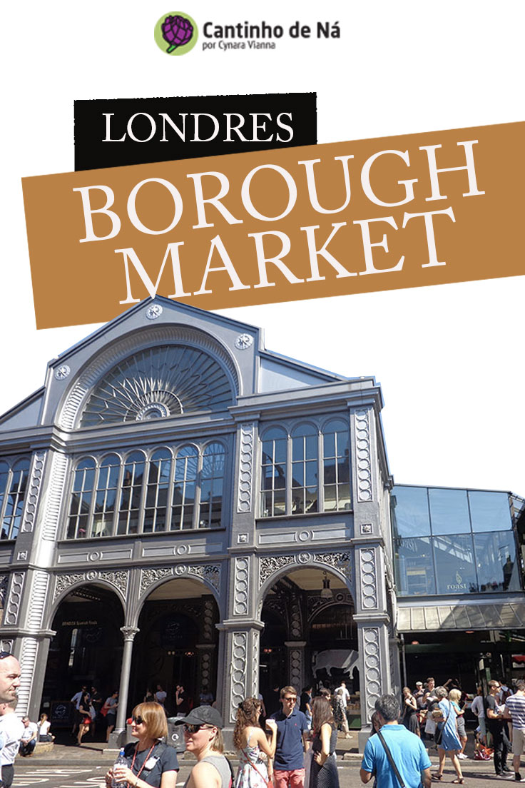 Como é a visita ao Borough Market em Londres